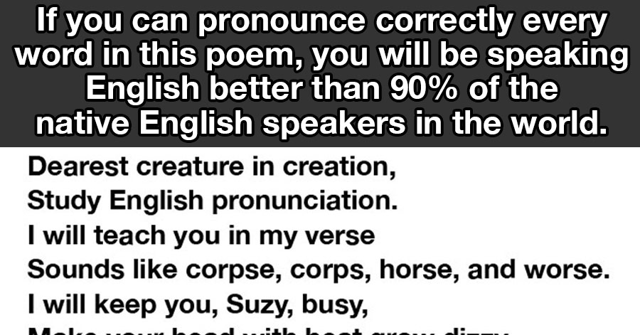 Image of: Jokes 90 Of People Cant Pronounce This Whole Poem You Seriously Have To Try It Just Something creative 90 Of People Cant Pronounce This Whole Poem You Seriously Have To