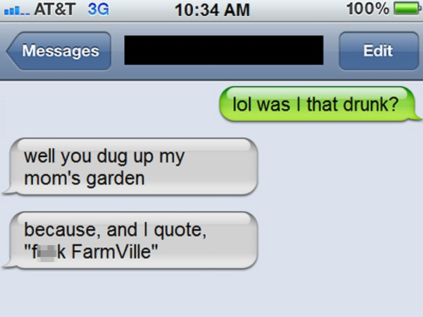 The Funniest Drunk Text Fails Ever Had Me In Stitches - 18 pictures that prove youre the worst person ever when drunk