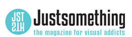 Just something (creative) - The magazine for visual addicts | Photography, design, graphics, art and everything visual