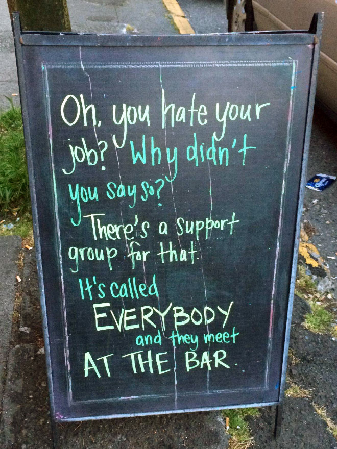 Hilarious Bar Signs That Will Definitely Get You In. #10 Cracked Me Up, LOL!