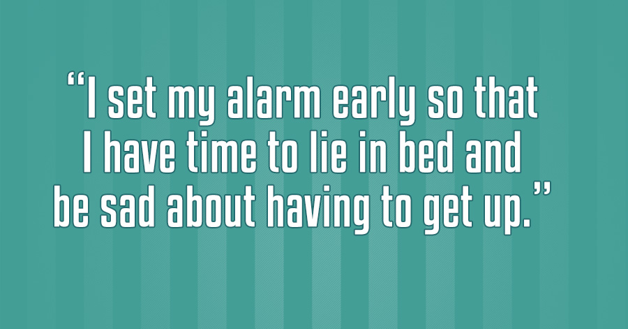 Relatable Quotes 24 Hilariously Relatable Quotes That Perfectly Sum Up Life. #8 Is  Relatable Quotes