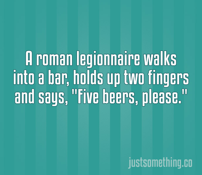 The 15 Most Hilarious Two-Line Jokes Ever. #7 Killed Me!