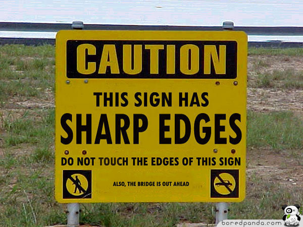 Of The Funniest Signs Ever Spotted Around - 24 funniest signs ever spotted around 6 just brilliant