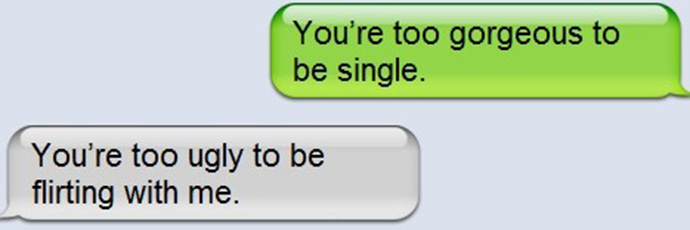 Flirty Texts That Were Destroyed With The Best Comebacks Ever - 24 flirty texts destroyed best way ever 9 just hilarious