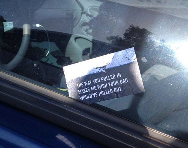 Hilarious PassiveAggressive Notes To Bad Parkers Killed Me - 29 hilarious passive aggressive notes to bad parkers 4 killed me
