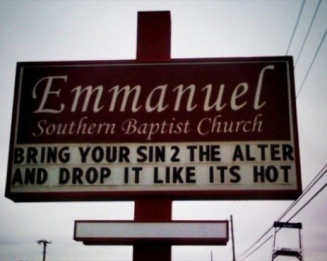 32 Hilarious Church Signs That Will Make You Laugh Way More Than You Should
