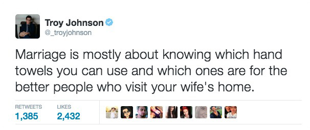 30 Hilarious Husband Tweets That Perfectly Sum Up Marriage. #4 Cracked Me Up.