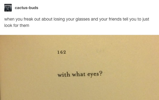 Jokes Only People Who Have To Wear Glasses Will Truly Understand - 20 jokes people wear glasses will truly understand