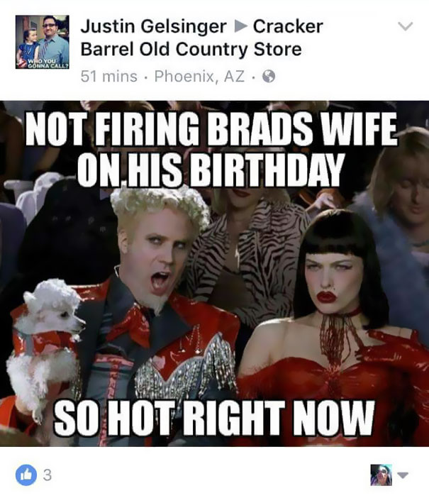 Funny Work Wife Meme : Husband asks cracker barrel why his wife was fired after